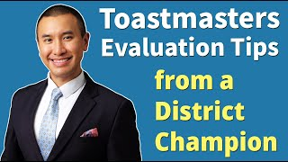 How to Give a Great Speech Evaluation in Toastmasters | Tips from a District Champion!