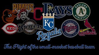 The Kansas City Royals and the Plight of the Small-Market Baseball Team