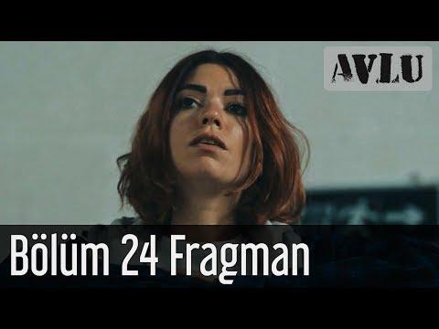 Avlu 24. Bölüm Fragman
