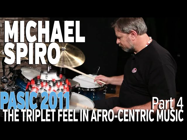Michael Spiro: Understanding the Triplet Feel in Afro-Centric Music, part 4 - PASIC 2011