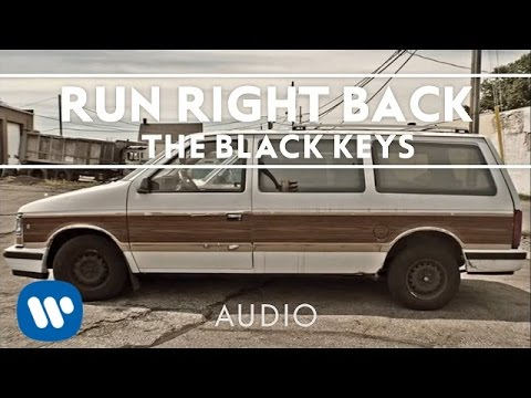 Black Keys - Run Right Back