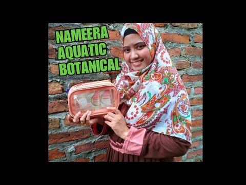 Unboxing & Review mini Nameera Aquatic Botanical - YouTube