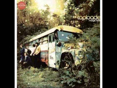 Toploader - Never Forgotten