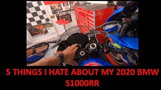5 thing I HATE about my 2020 BMW S1000RR