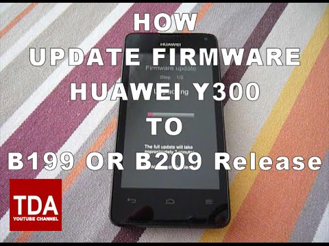Huawei Ascend Y300 Update to Official B199 or B209 firmware update !