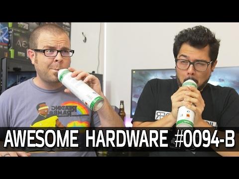 Awesome Hardware #0094-B: No 6-core Ryzen? Razer Smartphone, Hyperpoop