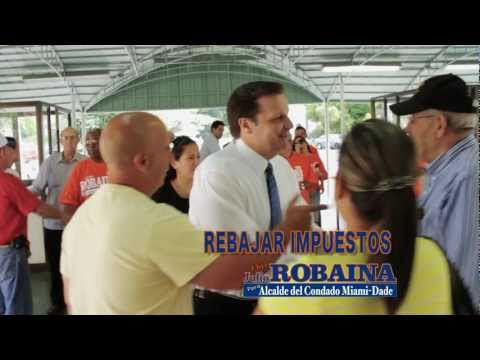 Julio Robaina for Miami-Dade County Mayor Produced: DV tv Productions ...