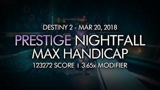 Destiny 2 - Max Handicap (40) - Savathun's Song Prestige Nightfall (123272 Score)