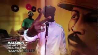 Matador - Hip Hop Attitude