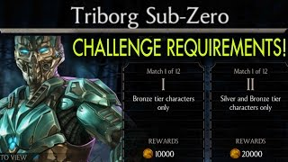 Triborg Sub-Zero Challenge requirements and BOSS Battle. Mortal Kombat X Mobile.