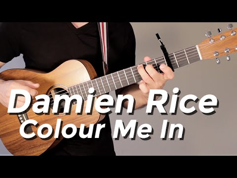 Damien Rice - Colour Me In (Guitar Tutorial) by Shawn Parrotte