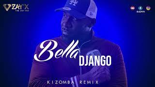MHD Dadju Wizkid - Bella Django / Mike Kenli Cover - Kizomba Remix by Dj Zay'X