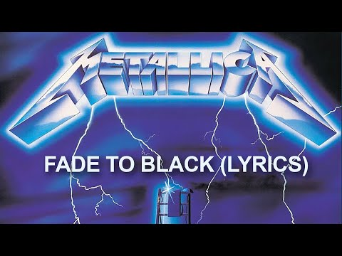 Metallica - Fade To Black Lyrics video