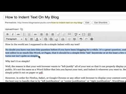 How to indent text on my wordpress blog