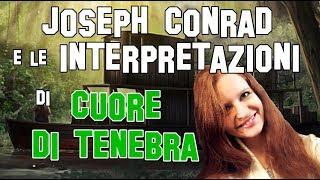Letteratura Inglese | Joseph Conrad e le interpretazioni di Cuore di Tenebra