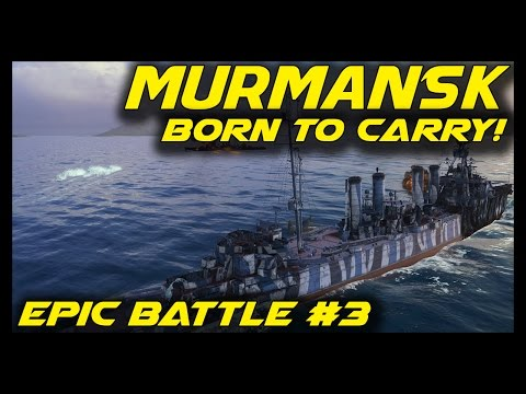► World of Warships: Murmansk Epic Battle - Nightmare in Tier 5 - Murmansk Gameplay