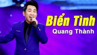 Biển Tình (St. Lam Phương) - Quang Thành   Nhạc Vàng Bolero Chọn Lọc Hay Nhất 2018