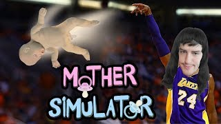 ИЦКО МАЙКА! MOTHER SIMULATOR!