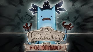 Chook and Sosig: A Case of MURDER
