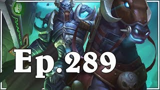 Funny And Lucky Moments - Hearthstone - Ep. 289