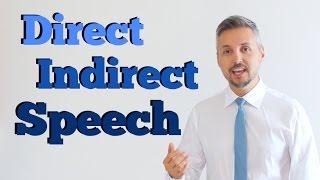 Direct and Indirect Speech (INGLESE DIFFICILE ma spiegato FACILMENTE)