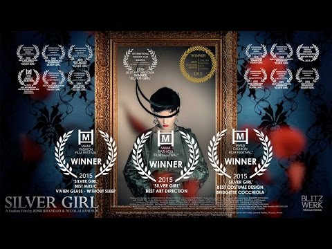 SILVER GIRL (2015)- Fashion Film, BlitzWerk Studio