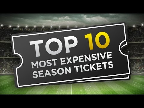 Top 10 Most Expensive Season Tickets