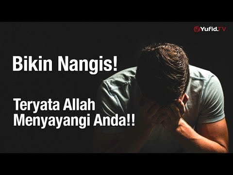 Ceramah Singkat: Bikin Nangis, Ternyata Allah Menyayangi Anda – Ustadz Mubarak Bamualim, Lc. M.Hi