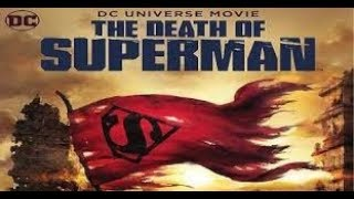The Death Of Superman (2018 Animated Movie) Review