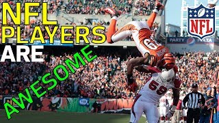 Flips, Jumps, & Spins: Why NFL Players are AWESOME | NFL Highlights