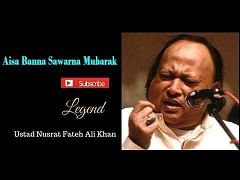 Aisa Banna Sawarna Mubarak Tumhein By Nusrat