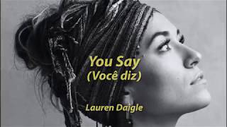 Download Lagu Lauren Daigle - You Say (Você diz) Gratis STAFABAND