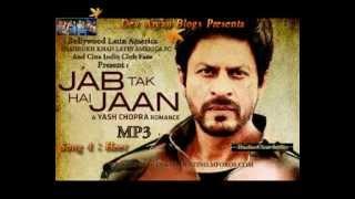 Heer - Jab Tak Hai Jaan - (New Song 2012) HD Music