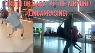 Download Lagu TRUTH OR DARE AT THE AIRPORT! (EMBARRASSING) Gratis STAFABAND