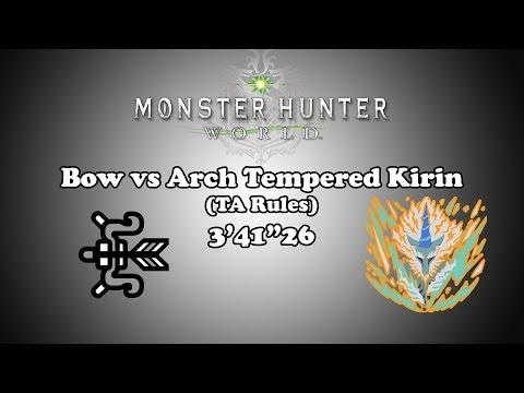"[MHW] Bow vs Arch Tempered Kirin - TA Rules - 3'41""26"