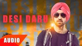 Desi Daru ( Full Audio Song ) | Diljit Dosanjh | Punjabi Song Collection | Speed Records