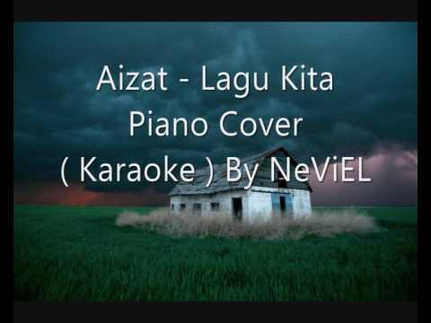 Aizat - Lagu Kita Karaoke By Neviel 47 -preview Version video