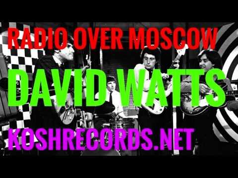 Radio Over Moscow - David Watts