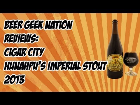 Cigar City Hunahpu's Imperial Stout (2013) | Beer Geek Nation Craft Beer Reviews