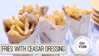 How to Make French Fries with Caesar Dressing