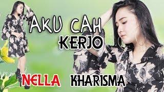 Nella Kharisma - Aku Cah Kerjo [OFFICIAL]