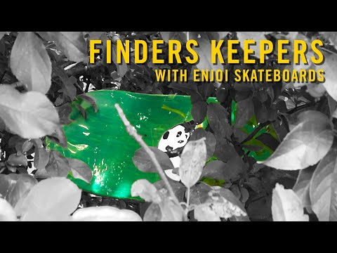 Finders Keepers with Enjoi Skateboards