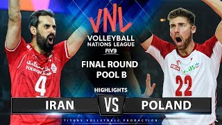 Iran vs Poland | Highlights | Final Round Pool B | Men's VNL 2019