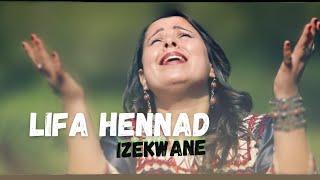 LIFA HENNAD IZEKWAN (clip officiel 2018 )
