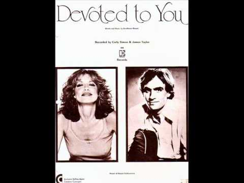Devoted to You - James Taylor and Carly Simon (with Lyrics)