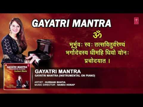 GAYATRI MANTRA INSTRUMENTAL ON PIANO BY GURBANI BHATIA