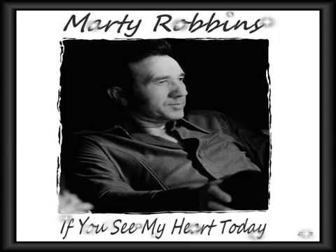 Marty Robbins - If You See My Heart