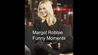 Margot Robbie Funny Moments