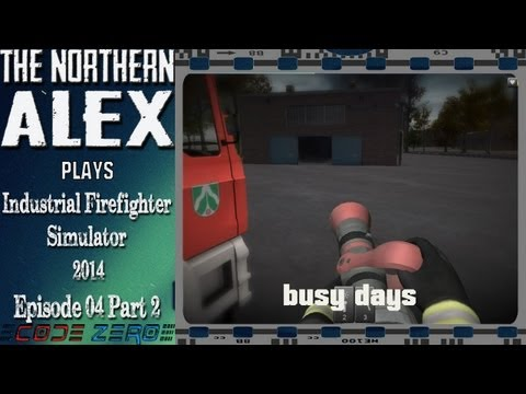 Industrial Firefighter Simulator 2014 Episode 04 Part 02