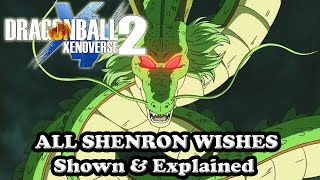 Dragon Ball Xenoverse 2 All Shenron Wishes Shown & Explained [Characters, Ultimate Attacks, More]